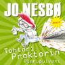 Jo Nesbø - Tohtori Proktorin pierupulveri