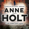 Anne Holt - Tuntematon uhka