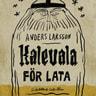 Kalevala för lata - äänikirja