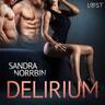 Sandra Norrbin - Delirium - erotisk novell
