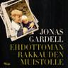 Jonas Gardell - Ehdottoman rakkauden muistolle