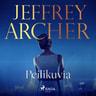 Jeffrey Archer - Peilikuvia