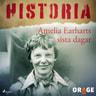 Amelia Earharts sista dagar - äänikirja