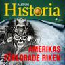 Allt om Historia - Amerikas förlorade riken