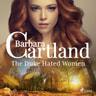The Duke Hated Women (Barbara Cartland's Pink Collection 145) - äänikirja