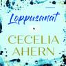 Cecelia Ahern - Loppusanat