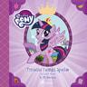 My Little Pony - Prinsessa Twilight Sparkle ja syksyn kirjat - äänikirja
