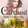 Barbara Cartland - Solita och spionerna