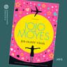 Jojo Moyes - Jos olisit tässä