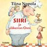 Tiina Nopola - Siiri ja yläkerran Onni