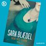 Sara Blaedel - Vain yksi elämä