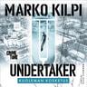 Marko Kilpi - Undertaker – Kuoleman kosketus