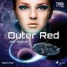 Outer Red: Part One - äänikirja