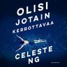 Celeste Ng - Olisi jotain kerrottavaa