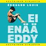 Ei enää Eddy - äänikirja