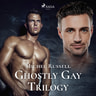 Michel Russell - Ghostly Gay Trilogy