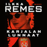 Ilkka Remes - Karjalan lunnaat
