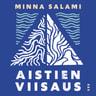 Minna Salami - Aistien viisaus – Mustan feminismin näkökulma kaikille
