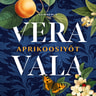 Vera Vala - Aprikoosiyöt