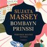 Sujata Massey - Bombayn prinssi