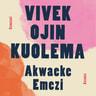 Akwaeke Emezi - Vivek Ojin kuolema