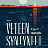 Akseli Heikkilä - Veteen syntyneet