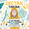Gretan tarina – Et ole koskaan liian pieni tekemään suuria asioita - äänikirja