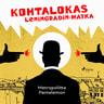Kohtalokas Leningradin-matka - äänikirja