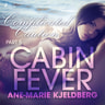 Ane-Marie Kjeldberg - Cabin Fever 5: Complicated Caution