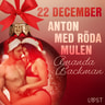 Amanda Backman - 22 december: Anton med röda mulen - en erotisk julkalender