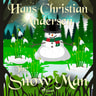 Hans Christian Andersen - The Snow Man