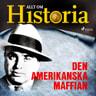 Allt om Historia - Den amerikanska maffian