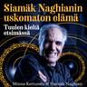 Minna Kettunen ja Siamäk Naghian - Siamäk Naghianin uskomaton elämä – Tuulen kieltä etsimässä