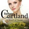 A Heart of Stone (Barbara Cartland's Pink Collection 114) - äänikirja