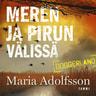 Maria Adolfsson - Meren ja pirun välissä