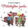Astrid Lindgren - Melukylän joulu