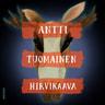 Antti Tuomainen - Hirvikaava