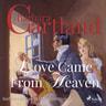 Love Came From Heaven - äänikirja