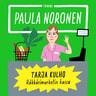 Paula Noronen - Tarja Kulho ‒ Räkkärimarketin kassa