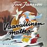Tove Jansson - Vaarallinen matka (uusi suomennos)