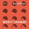 Karin Boye - Merit vaknar