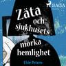 Elsie Petrén - Zäta och sjukhusets mörka hemlighet