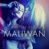 Maliwan - erotisk novell - äänikirja