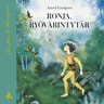 Astrid Lindgren - Ronja, ryövärintytär