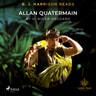 B. J. Harrison Reads Allan Quatermain - äänikirja