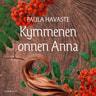 Paula Havaste - Kymmenen onnen Anna