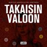 Takaisin valoon – Kaapatun suomalaisnaisen selviytymistarina - äänikirja