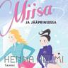 Henna Helmi Heinonen - Miisa ja jääprinsessa
