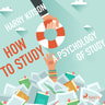 How to Study A Psychology Of Study - äänikirja