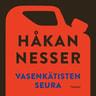 Håkan Nesser - Vasenkätisten seura
